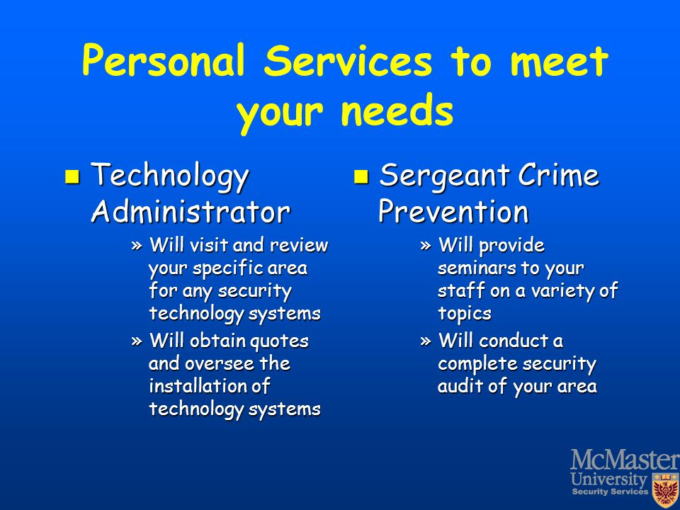 Personal Services to meet your needs