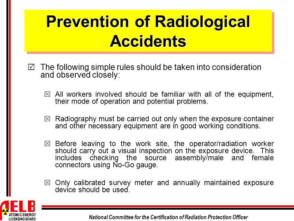 Prevention of Radiological Accidents