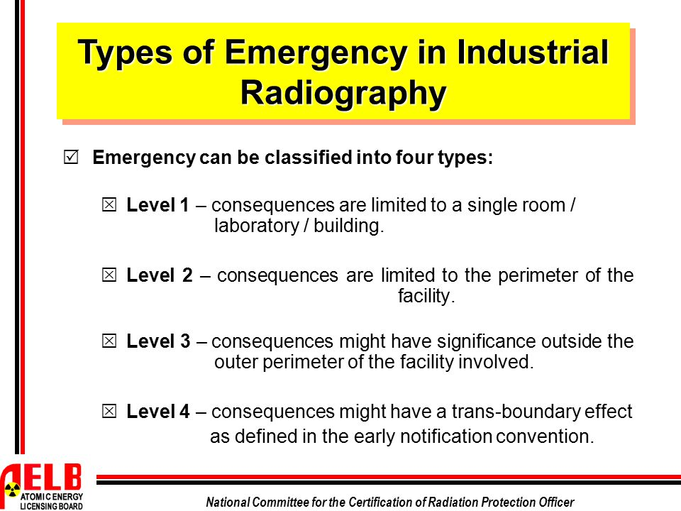 Types of Emergency in Industrial Radiography