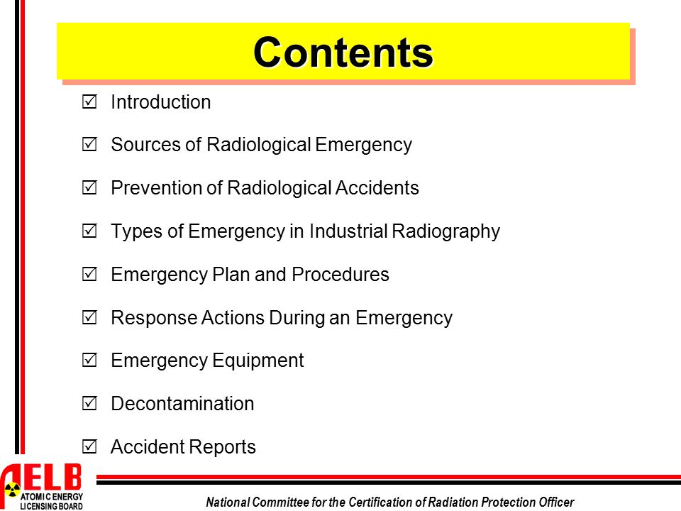 Contents Introduction Sources of Radiological Emergency