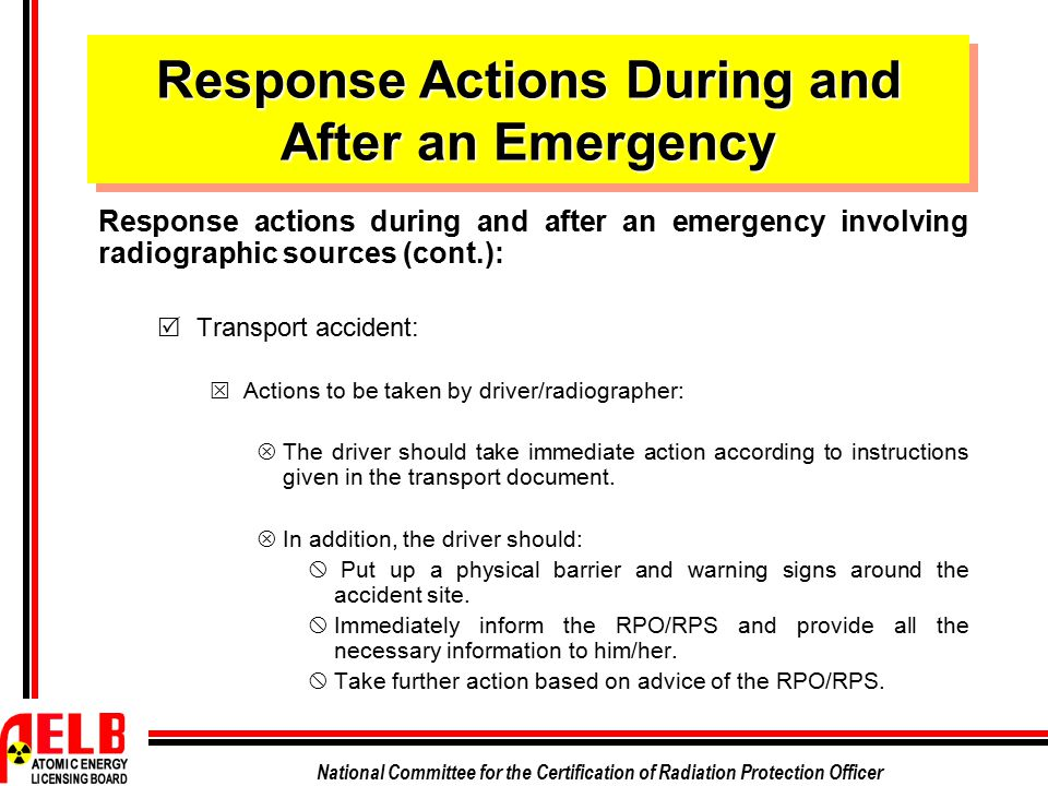 Response Actions During and After an Emergency