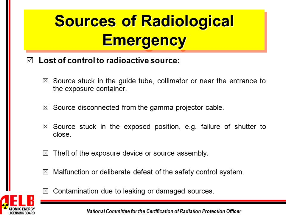 Sources of Radiological Emergency
