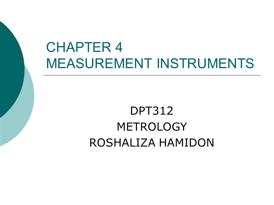 CHAPTER 4 MEASUREMENT INSTRUMENTS