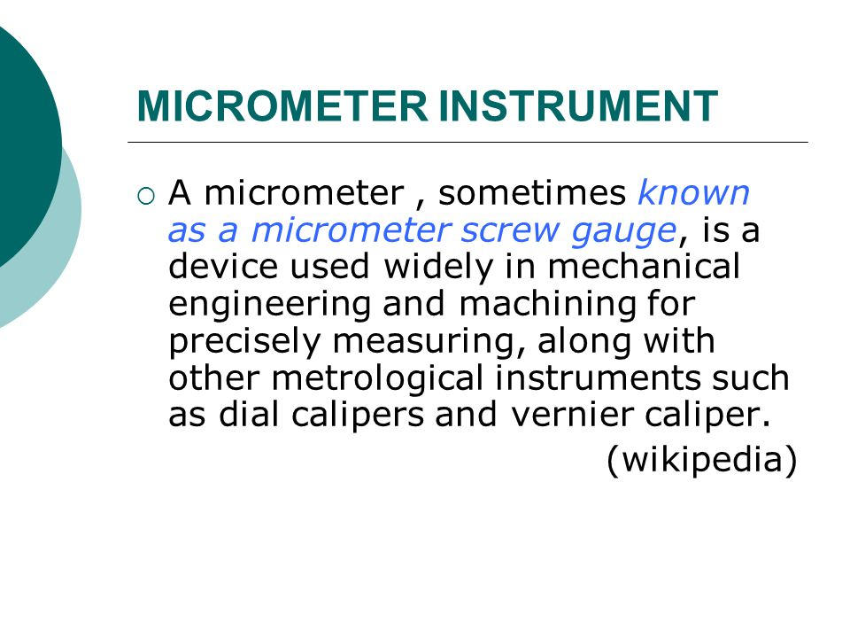 MICROMETER INSTRUMENT