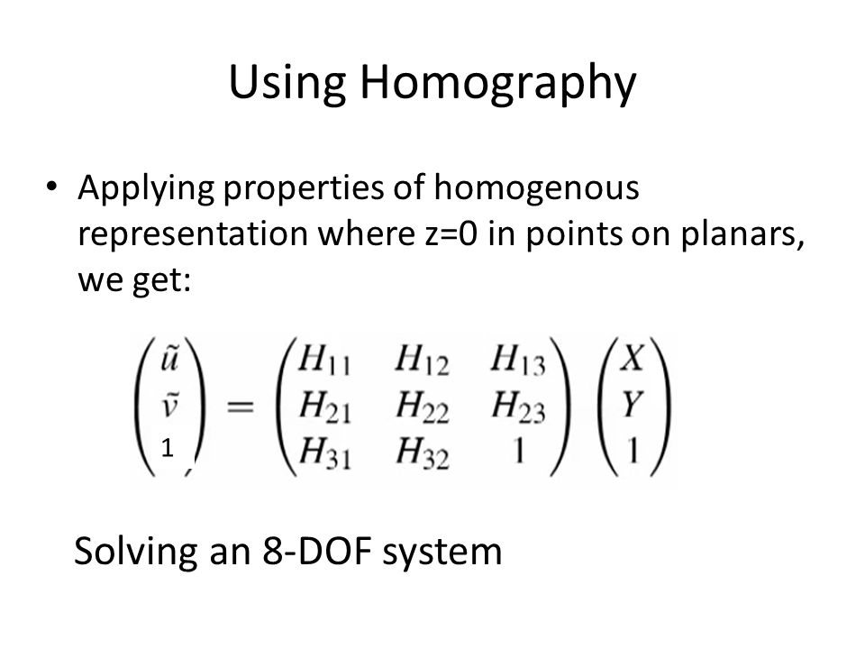 Using Homography Solving an 8-DOF system