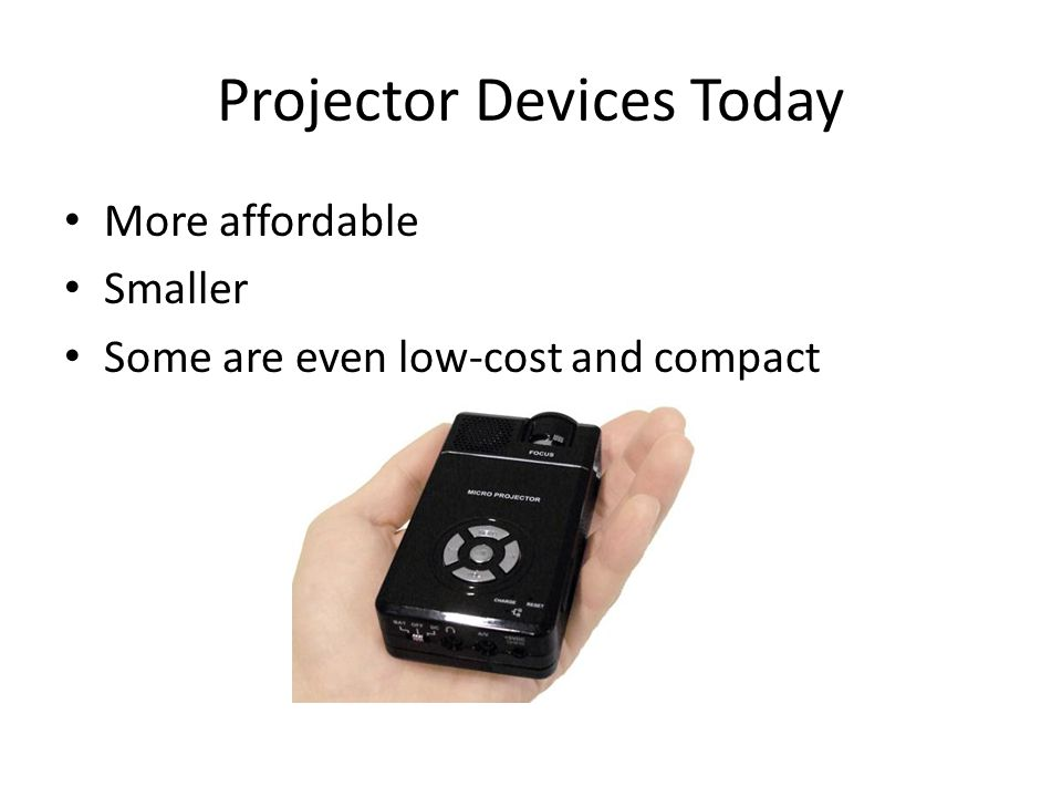 Projector Devices Today