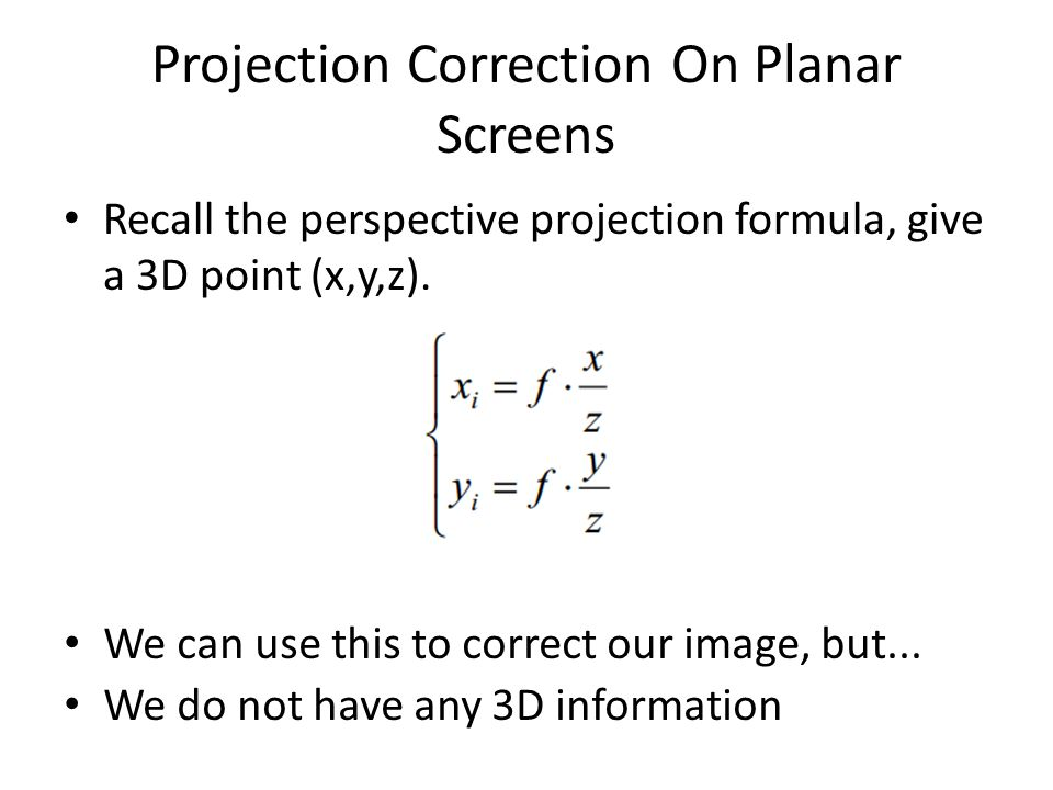 Projection Correction On Planar Screens