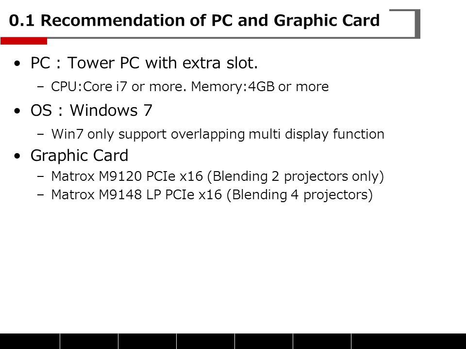 0.1 Recommendation of PC and Graphic Card