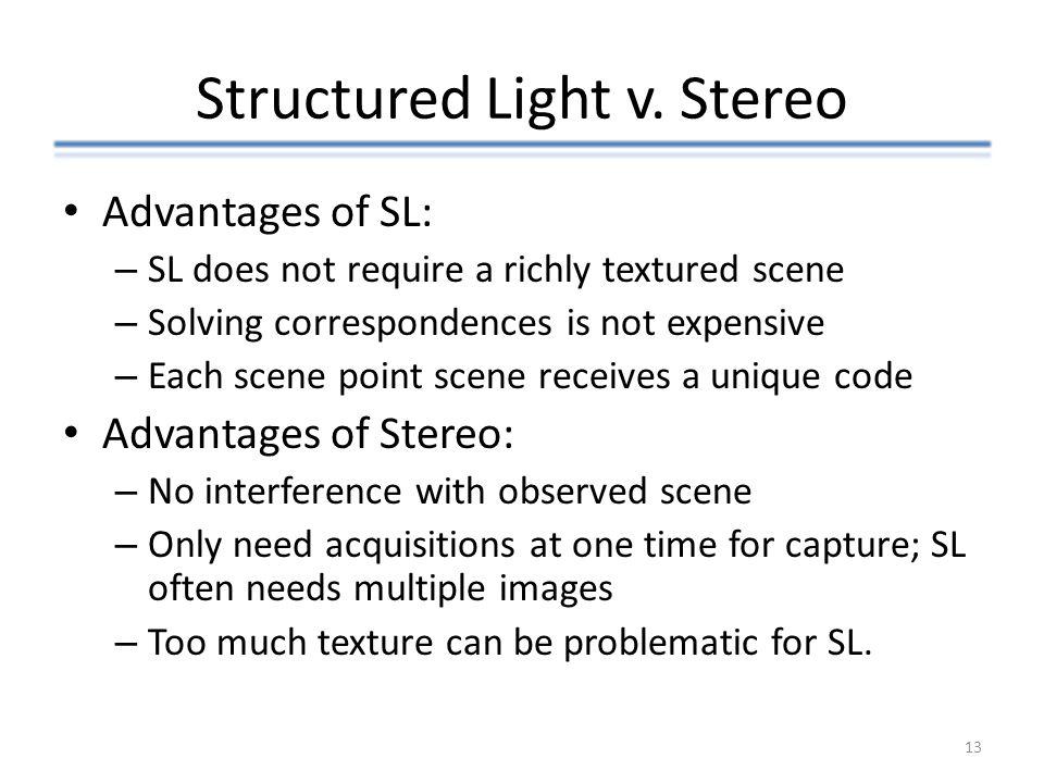Structured Light v. Stereo