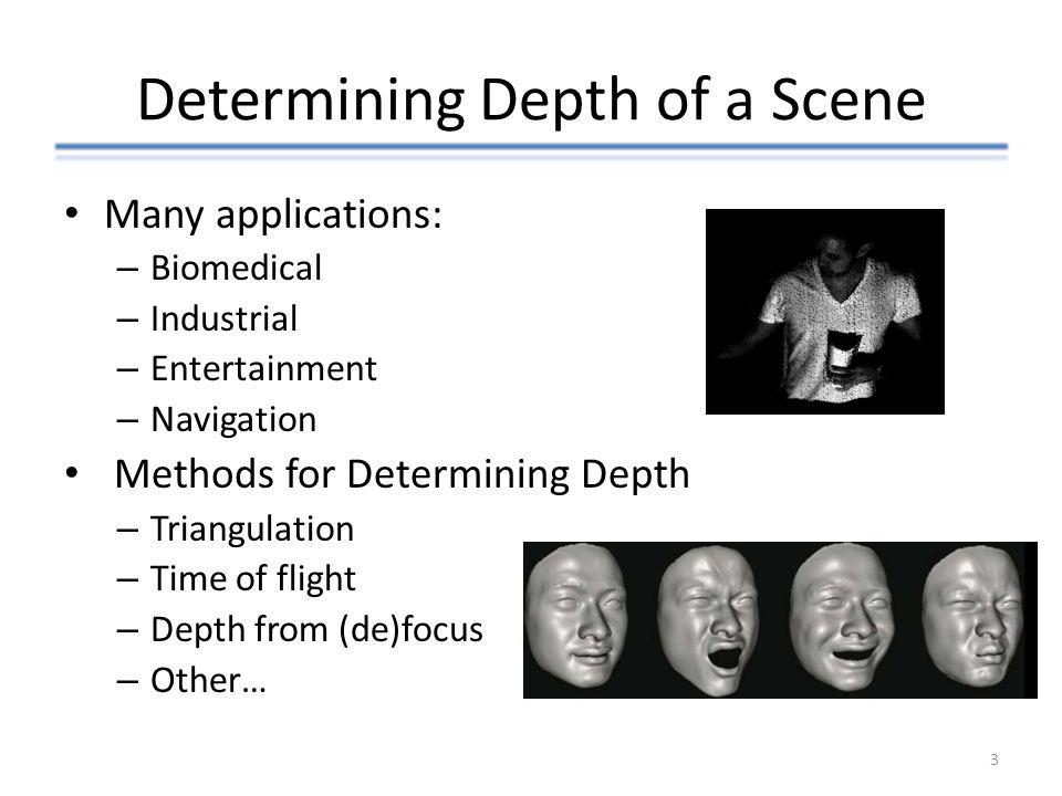 Determining Depth of a Scene