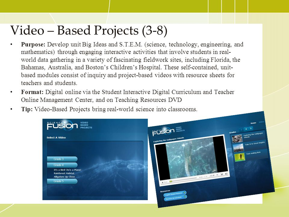 Video – Based Projects (3-8)