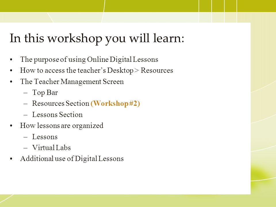 In this workshop you will learn: