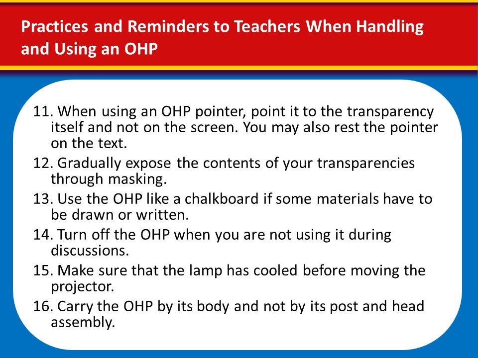 Practices and Reminders to Teachers When Handling and Using an OHP