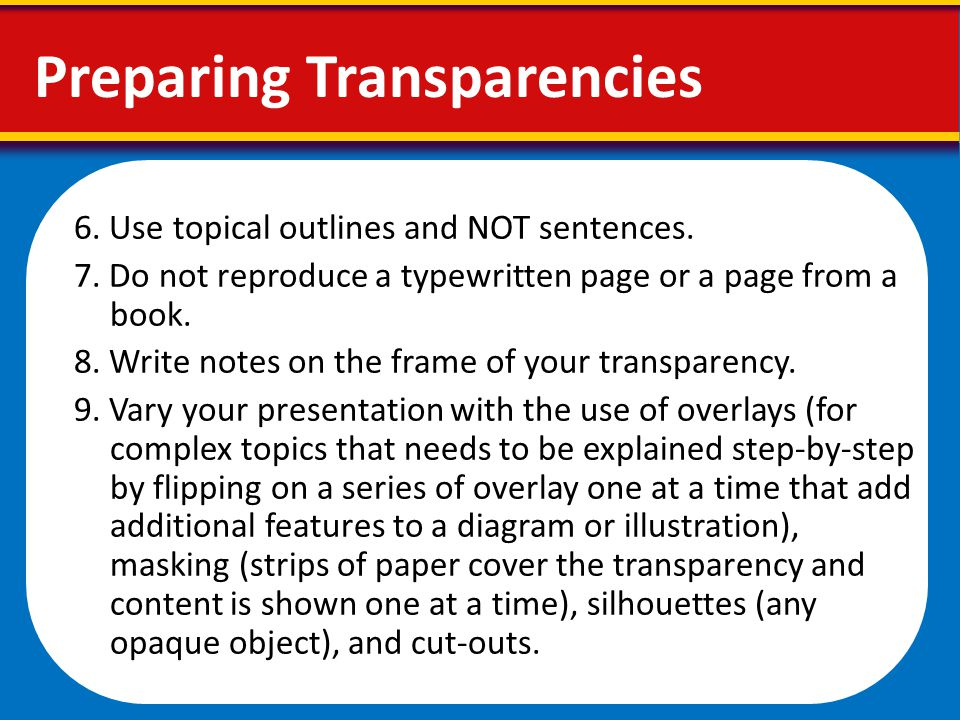 Preparing Transparencies