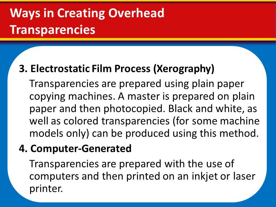 Ways in Creating Overhead Transparencies