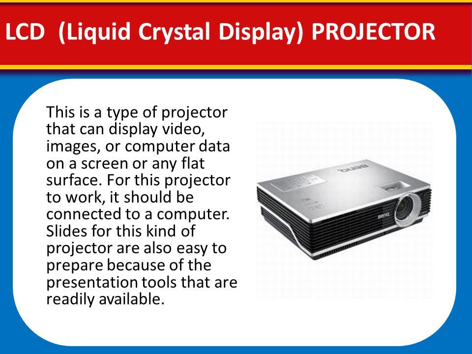 LCD (Liquid Crystal Display) PROJECTOR