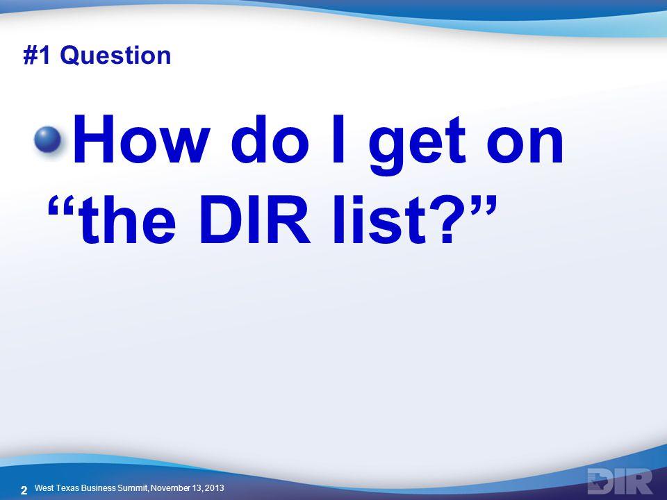 How do I get on the DIR list