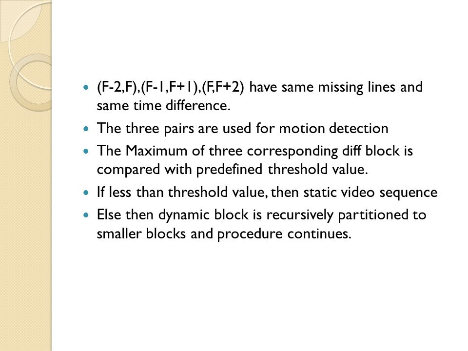 (F-2,F),(F-1,F+1),(F,F+2) have same missing lines and same time difference.