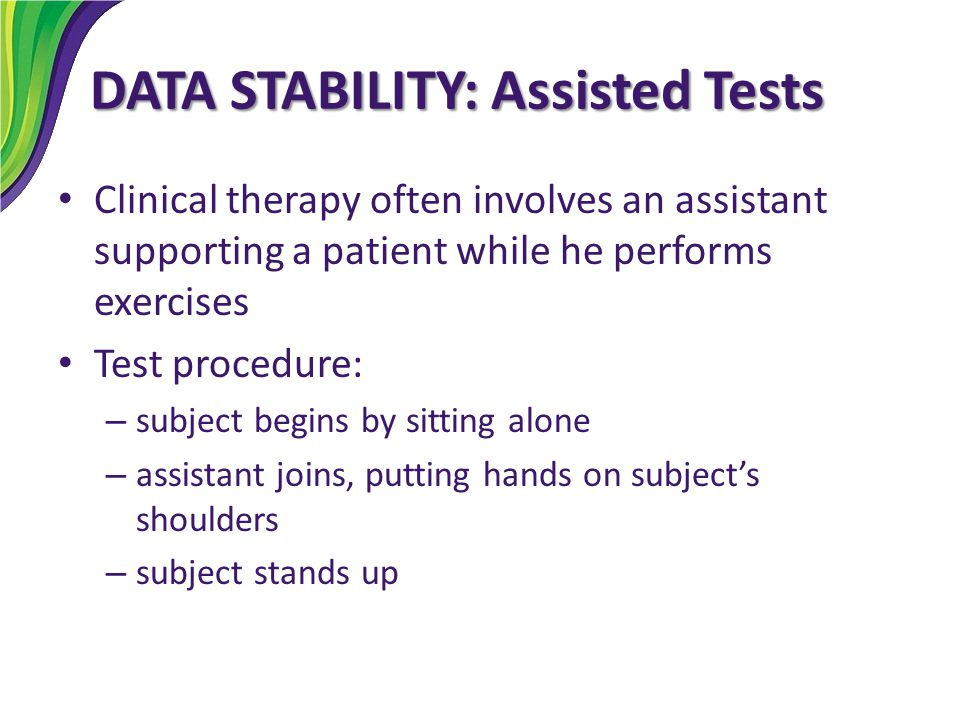 DATA STABILITY: Assisted Tests
