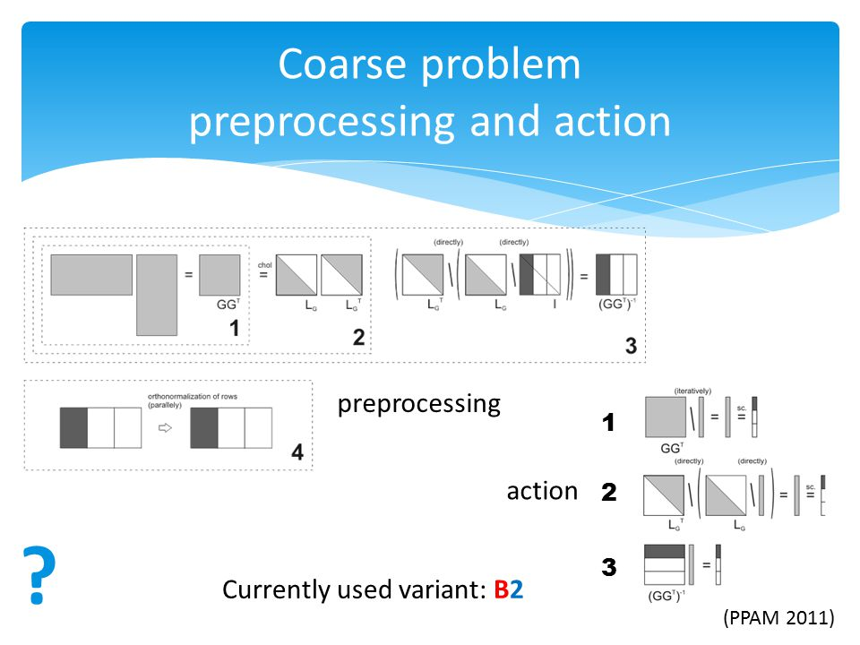 Coarse problem preprocessing and action