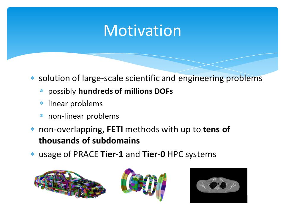 Motivation solution of large-scale scientific and engineering problems