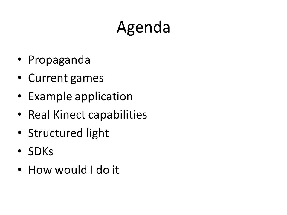 Agenda Propaganda Current games Example application