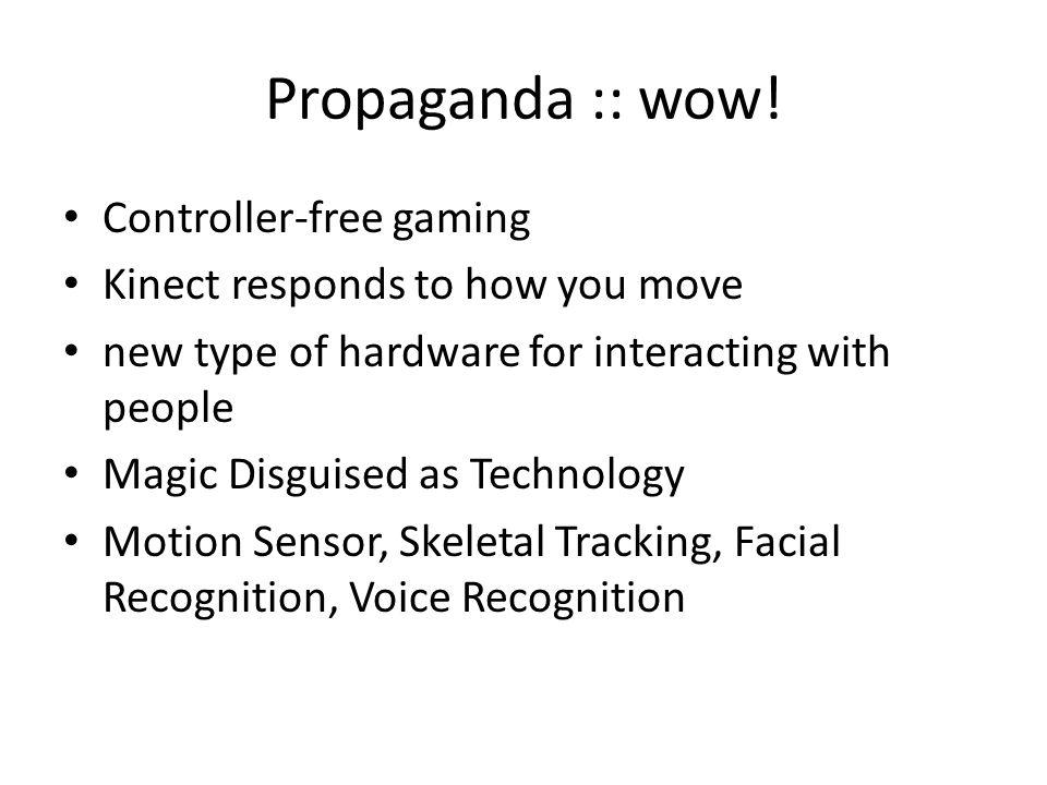Propaganda :: wow! Controller-free gaming