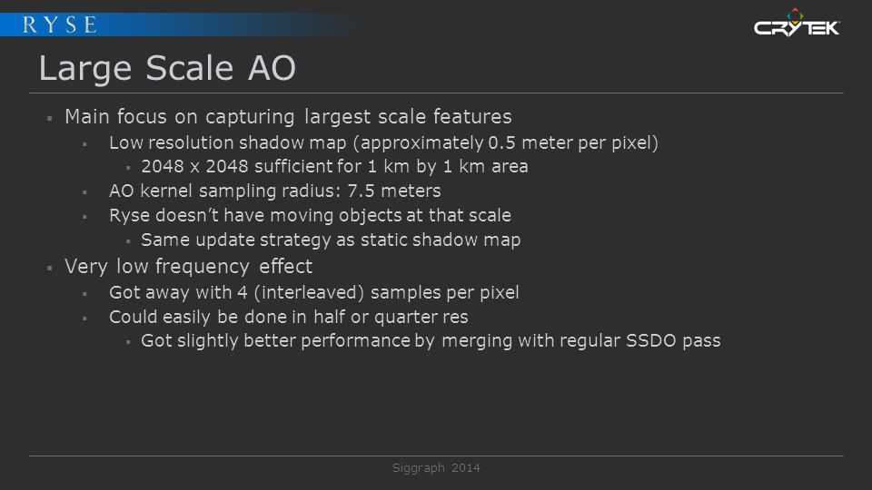 Large Scale AO Main focus on capturing largest scale features