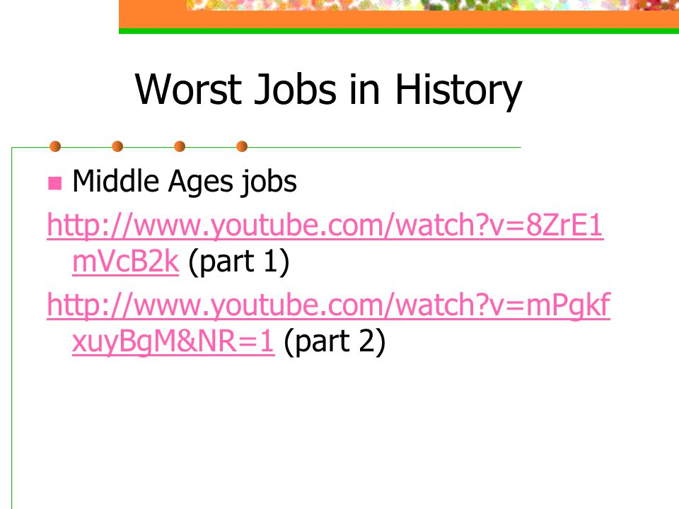 Worst Jobs in History Middle Ages jobs