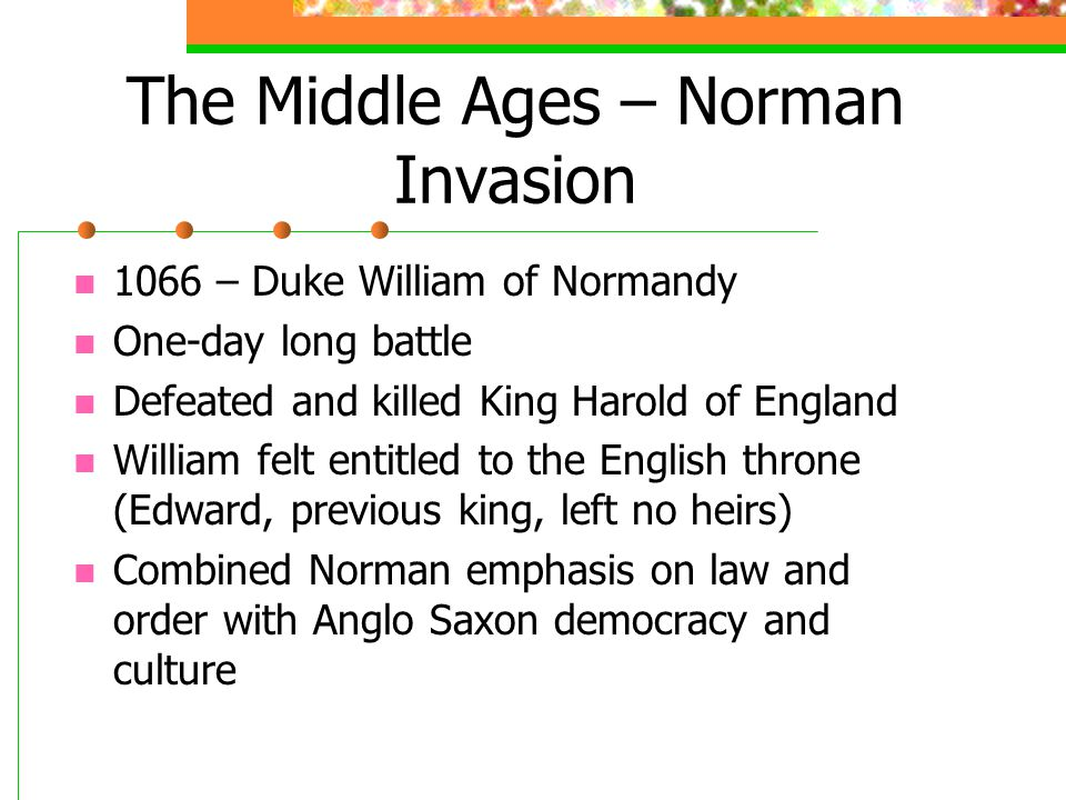 The Middle Ages – Norman Invasion