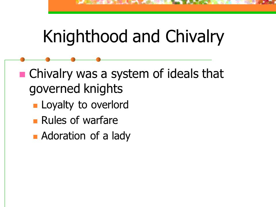 Knighthood and Chivalry