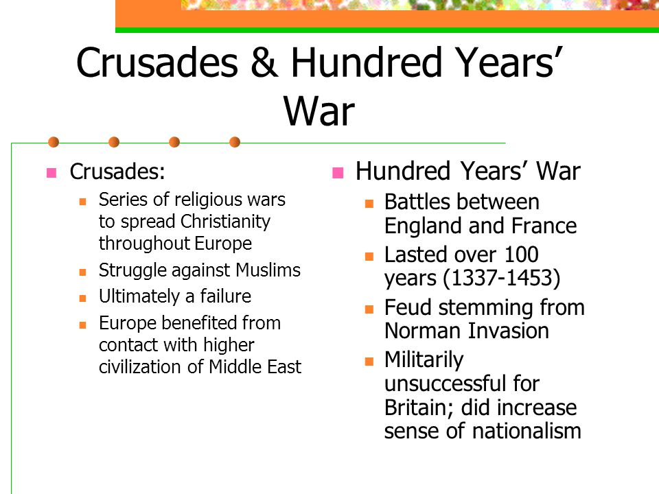 Crusades & Hundred Years' War