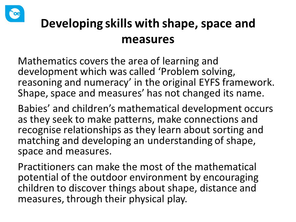 Developing skills with shape, space and measures