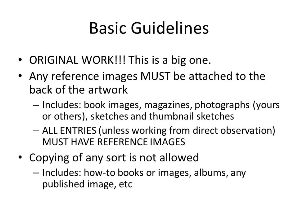 Basic Guidelines ORIGINAL WORK!!! This is a big one.