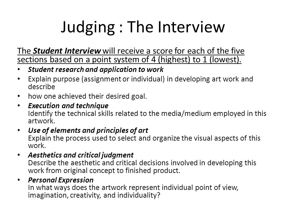 Judging : The Interview