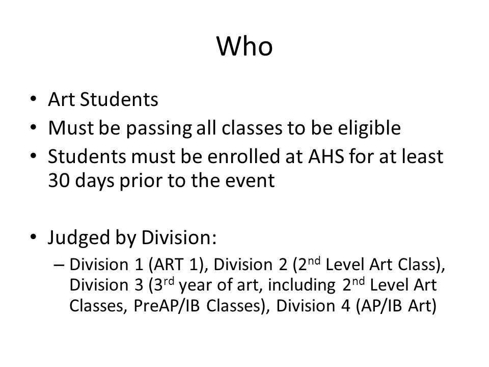 Who Art Students Must be passing all classes to be eligible