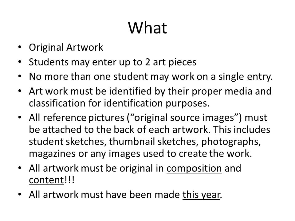 What Original Artwork Students may enter up to 2 art pieces