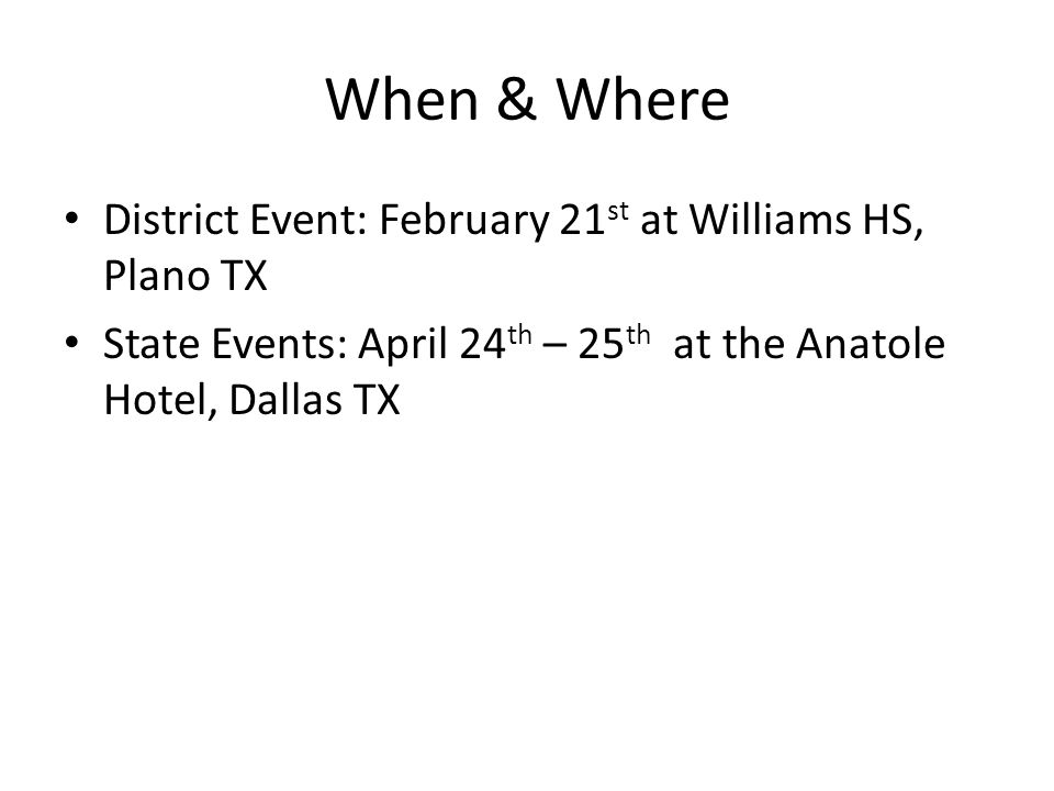 When & Where District Event: February 21st at Williams HS, Plano TX
