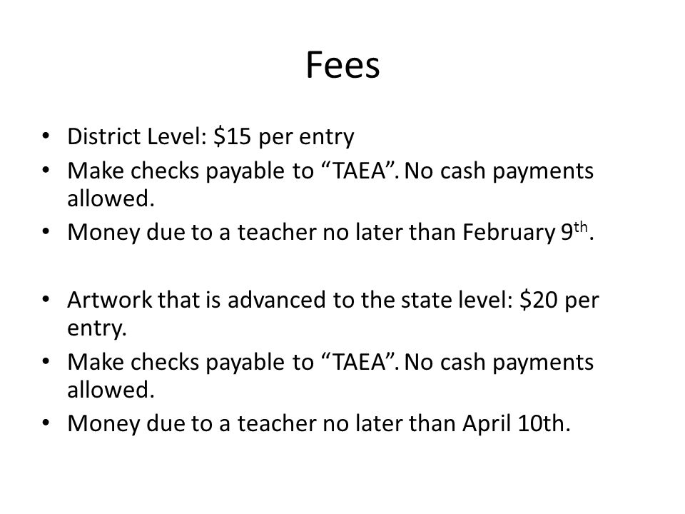 Fees District Level: $15 per entry