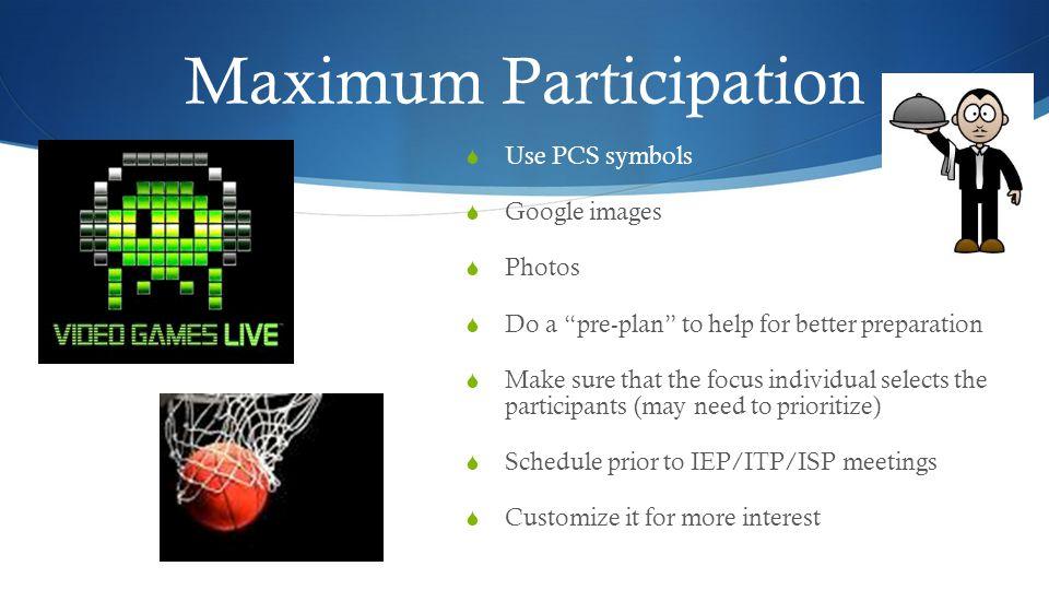 Maximum Participation