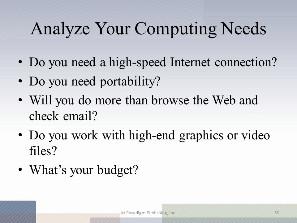 Analyze Your Computing Needs