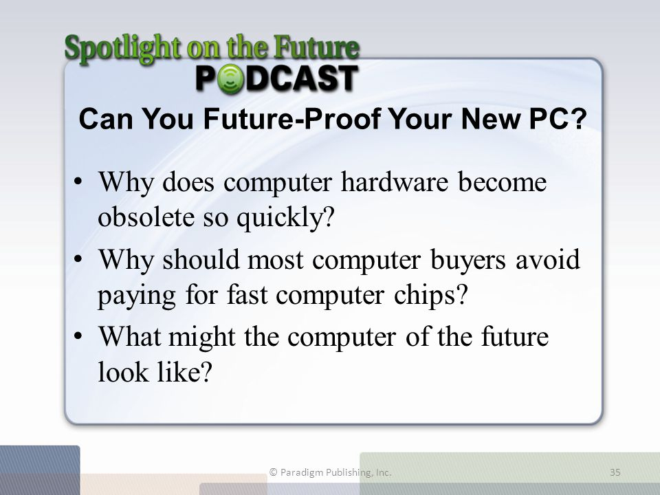 Can You Future-Proof Your New PC