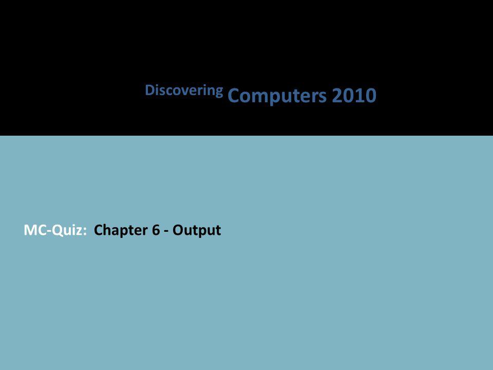 Discovering Computers 2010