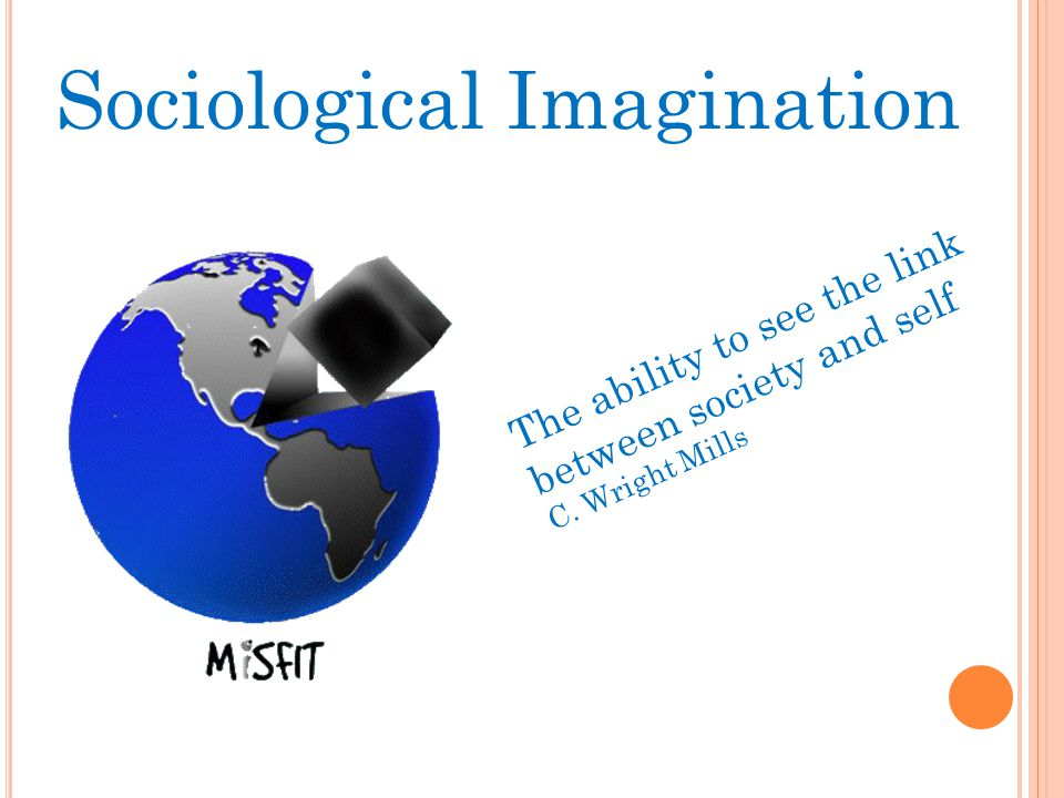 Sociological Imagination