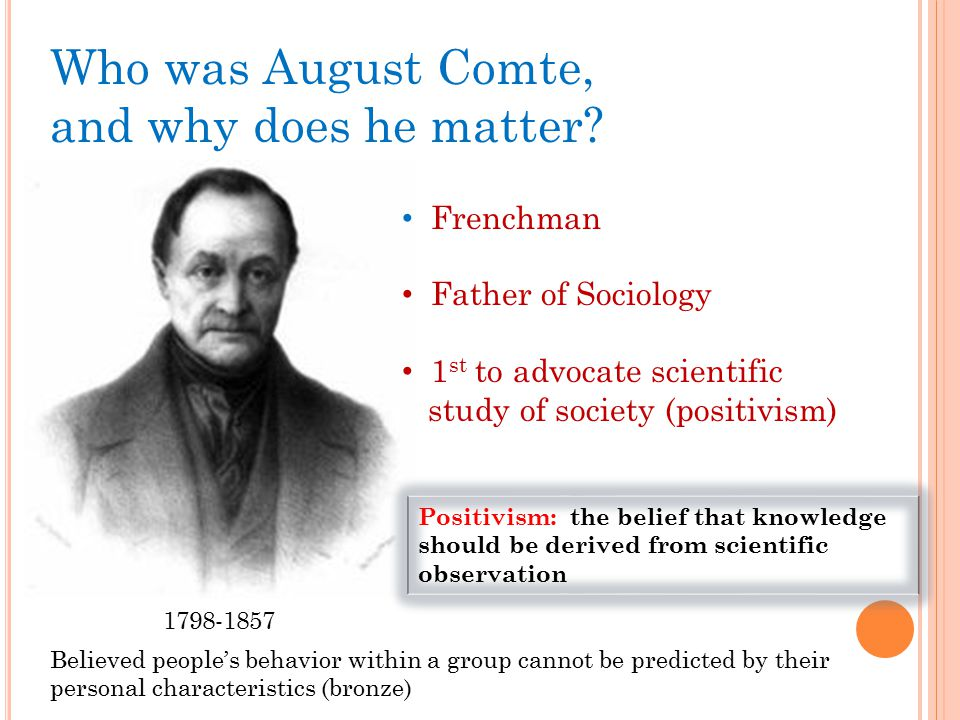 Who was August Comte, and why does he matter Frenchman