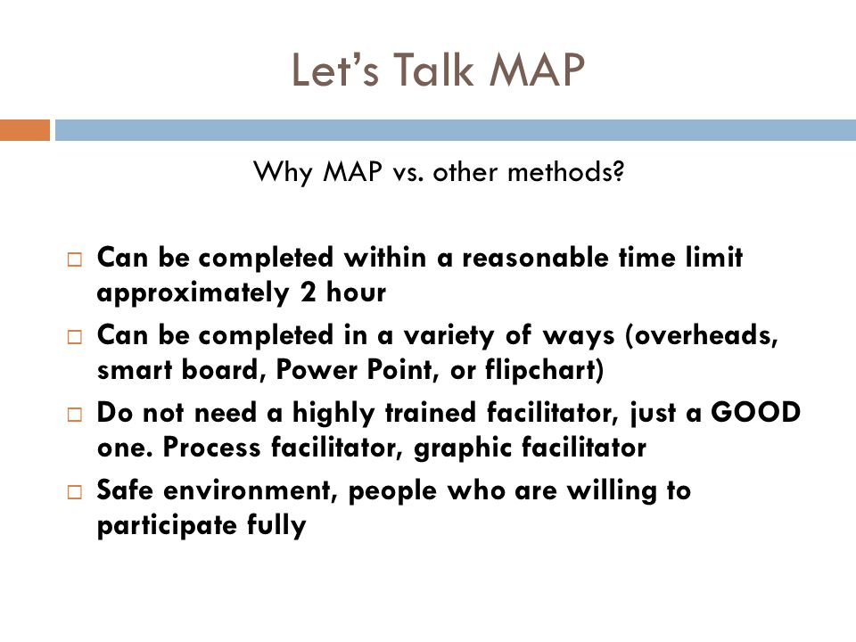 Why MAP vs. other methods
