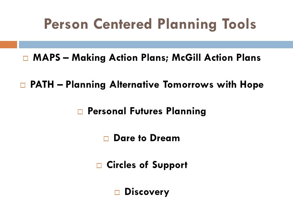 Person Centered Planning Tools