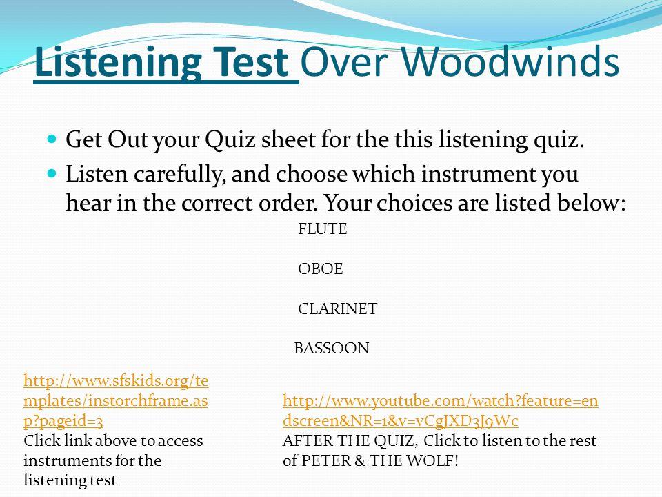 Listening Test Over Woodwinds