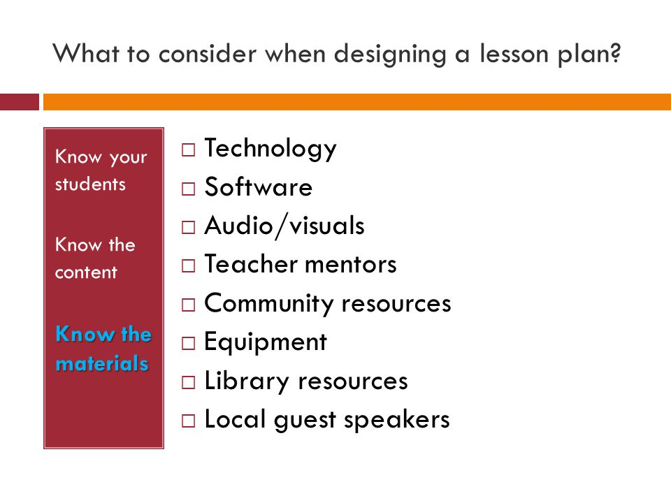 What to consider when designing a lesson plan