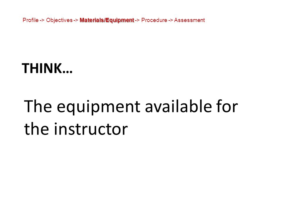 The equipment available for the instructor